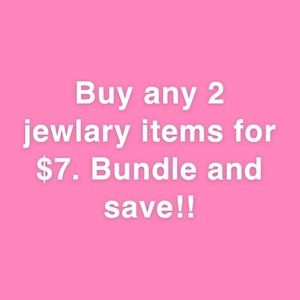 Make a bundle with any 2 jewelry or accessories